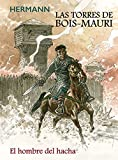 Las torres de Bois Mauri. El hombre del hacha (BD - Autores Europeos)