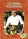 Llibre de la cuina ecològica, El (Vària Cuina)