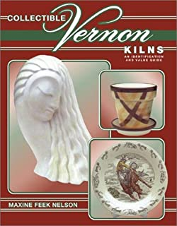 Collectible Vernon Kilns: An Identification and Value Guide