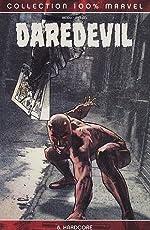 Daredevil, Tome 8 - Hardcore de Brian Michael Bendis