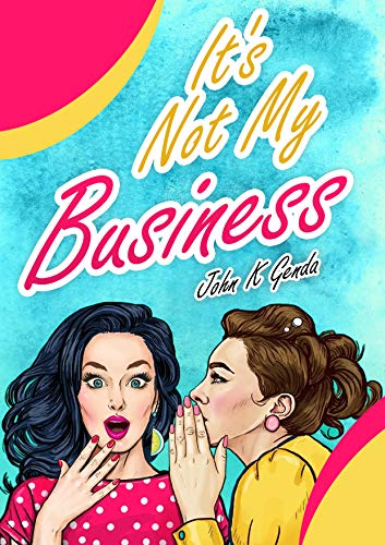 It's Not My Business (English Edition)