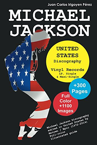Michael Jackson - United States Discography - Vinyl Records (1971-2015): Full Color Discography Edited in United Stated by Motown and Epic (English Edition)