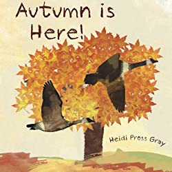 Autumn is Here!  Autumn Themed Books for Preschoolers and children.