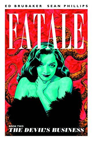 Fatale, Book 2: The Devil's Business (Fatale (Image Comics))