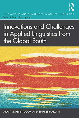 Innovations and Challenges in Applied Linguistics from the Global South (English Edition)