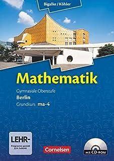Bigalke/Köhler: Mathematik - Berlin - Ausgabe 2010 - Grundk