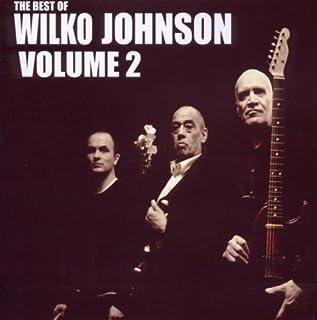 THE BEST OF WILKO JOHNSON - VOLUME2