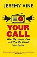 Your Call: What My Listeners Say and Why We Should Take Note