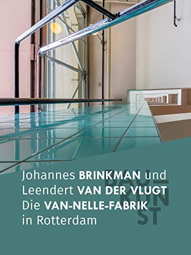 BAUKUNST: Die Van-Nelle-Fabrik in Rotterdam