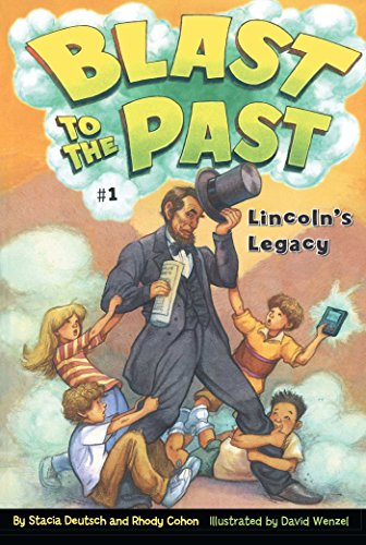 Lincoln's Legacy (1) (Blast to the Past)