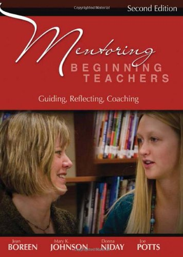 Compare Textbook Prices for Mentoring Beginning Teachers, second edition: Guiding, Reflecting, Coaching second edition Edition ISBN 9781571107428 by Boreen, Jean,Johnson, Mary K.,Niday, Donna,Potts, Joe