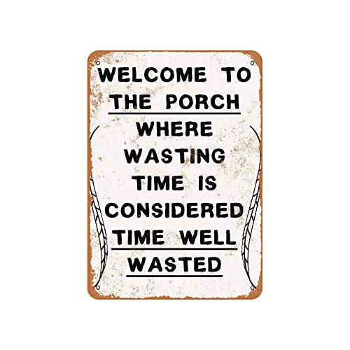 Lplpol Aluminum Sign, Welcome To The Porch, Time Well Wasted Vintage Look Metal Sign, Public Sign, Street Decoration Sign, 8x12 Inches