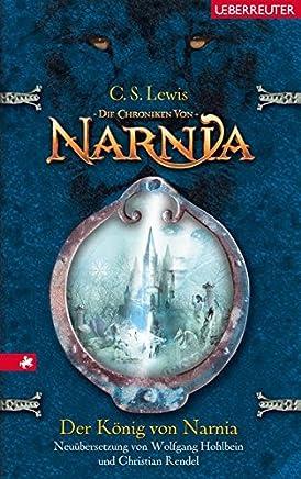 Der König von Narnia Die Chroniken von Narnia Teil 2 by C. S. Lewis