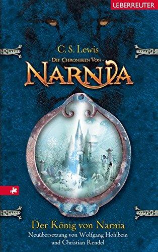 Der König von Narnia (Die Chroniken von Narnia)