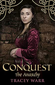 Conquest: The Anarchy by [Tracey Warr]