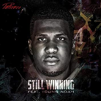Still Winning (feat. Young Noah)