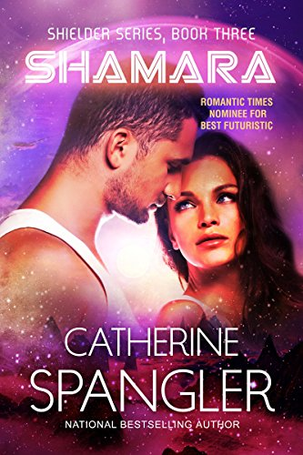 Shamara — A Science Fiction Romance (Shielder series Book 3) (English Edition)