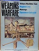 Weapons & Warfare : The Vicker .303 Machine Gun ; Napoleon's Italian Campaign at Marengo ; Operation Cerberus WWII ; The Maginot Line (1976 Journal)