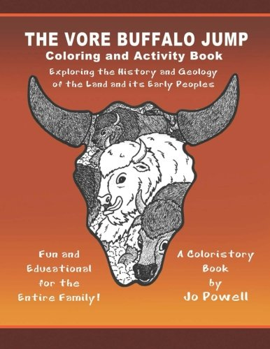 The Vore Buffalo Jump: Coloring and Activity Book (A Coloristory Book) (Volume 2)