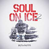 Soul on Ice 2 [Explicit]