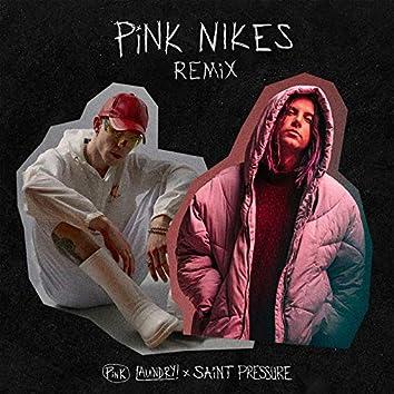 Pink Nikes (Saint Pressure Remix)