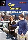 Car Smarts (High Interest Books) by Sheela Chari (2002-09-03)