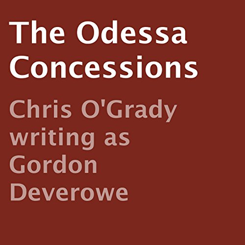 The Odessa Concessions audiobook cover art