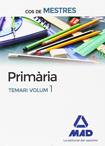 Cos de Mestres Primària. Temari volum 1