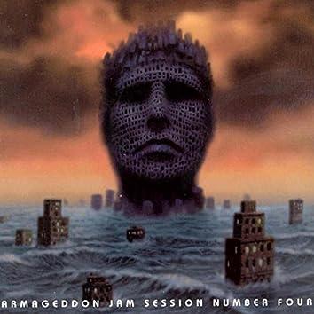 Armageddon Jam Session Number Four