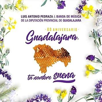 Guadalajara, Tu Nombre Suena