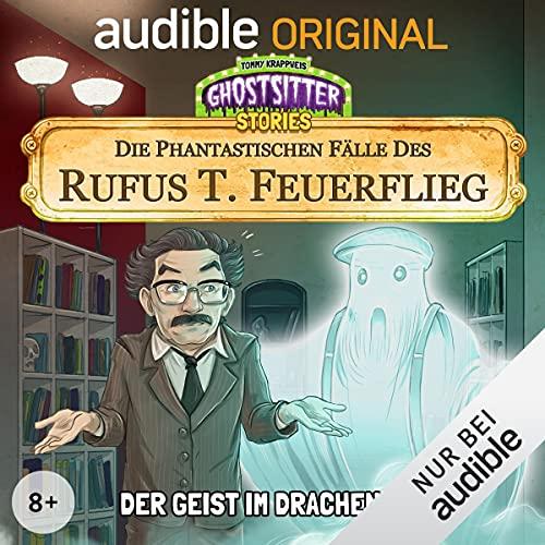 Der Geist im Dracheneck - Die phantastischen Fälle des Rufus T. Feuerflieg 8 cover art