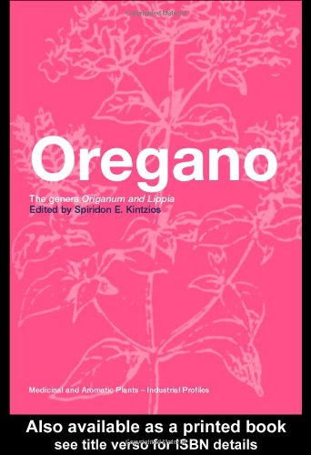 Oregano: The Genera Origanum and Lippia