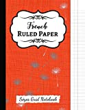 French Ruled Paper: Seyes Grid / Grand Carreaux / A4 Notebook / Journal / Sheets, For French Calligraphy And Cursive Writing Practice