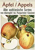 Aepfel/Appels. Alte ostfriesische Sorten (Wandkalender 2021 DIN A4 hoch): Von Alantapfel bis Purpurroter Cousinot (Monatskalender, 14 Seiten )