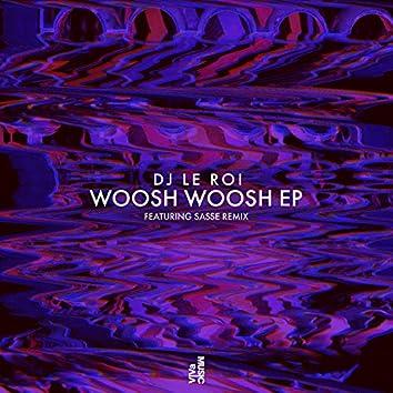 Woosh Woosh EP
