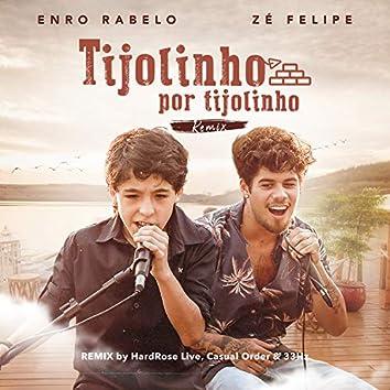 Tijolinho por Tijolinho (Remix)