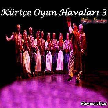 Kürtçe Oyun Havaları 3 - Râbın Dawete