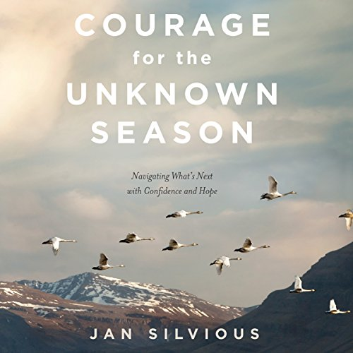 Courage for the Unknown Season audiobook cover art