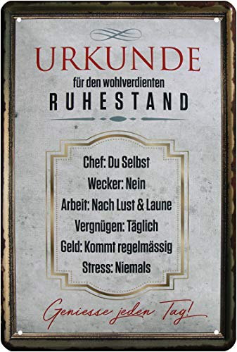 Urkunde für wohlverdienten Ruhestand 20 x 30 cm Spruch Deko Blechschild 59