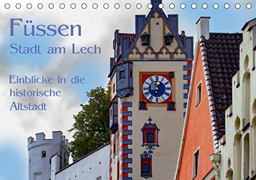 Füssen - Stadt am Lech (Tischkalender 2021 DIN A5 quer)