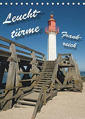 Leuchttürme Frankreich (Tischkalender 2022 DIN A5 hoch): Leuchttürme an Frankreichs Westküste (Monatskalender, 14 Seiten )