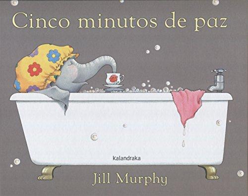 Cinco minutos de paz (libros para soñar)
