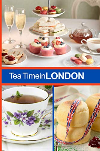 Tea Time in London Notebook: ruled, 120 illustrated pages for Notes, Diary,Writing...