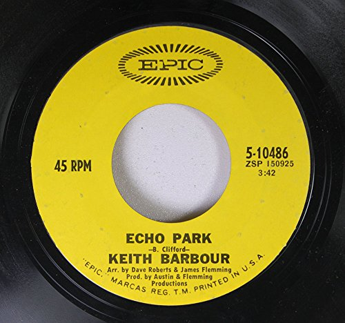 Kieth Barbour 45 RPM Echo Park / Here I am Losing You