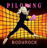 Piloxing Presents Bodyrock