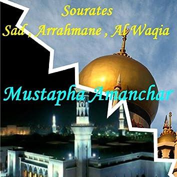 Sourates Sad , Arrahmane , Al Waqia (Quran)