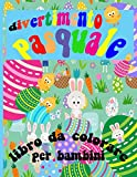 divertimento pasquale libro da colorare per bambini: QUESTO È UN LIBRO DA COLORARE DI PASQUA STAMPABILE immagini di conigli pasquali, bambini pasquali, uova, capolini pasquali e molto altro ancora!
