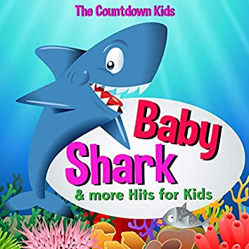 Baby Shark & More Hits for Kids