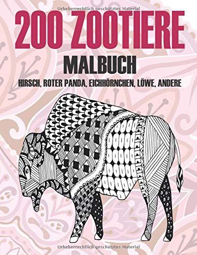 200 Zootiere - Malbuch - Hirsch, Roter Panda, Eichhörnchen, Löwe, andere