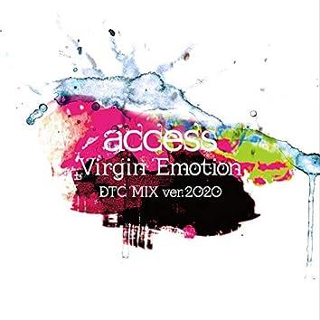 Virgin Emotion (DTC MIX) [ver.2020]